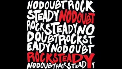 No Doubt -Rock Steady