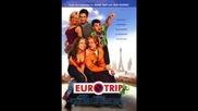 Eurotrip - Scotty Doesnt Know