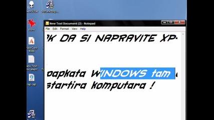 Kak da napravite Xp - to kato Vista s Theme ;)