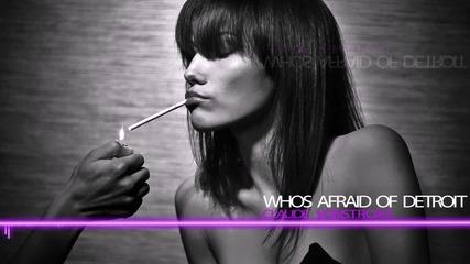 »» H O U S E «« Claude Vonstroke - Whos Afraid of Detroit ««