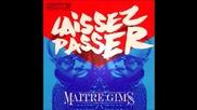 New 2015! Maitre Gims - Laissez Passer (audio) (превод)