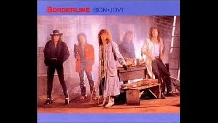 Bon Jovi - Borderline