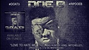 Doe B feat. T.i., Big Kuntry & Mitchelle'l - Love To Hate Me *аудио*