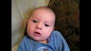Смях! Бебе се опитва да каже обичам те ! :)