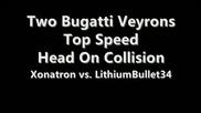 Forza 3 - Bugatti Veyron vs. Bugatti Veyron (head on collisi