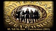 Whitesnake - Tell Me How / Forevermore 2011