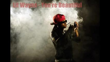 New! ~ Lil Wayne - You're Beautiful