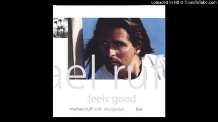 Michael Ruff - Treat Me Like A Child (1996)