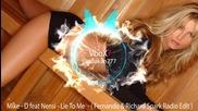 Mike - D feat Nensi - Lie To Me - ( Fernando & Richard Spark Radio Edit )