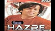 Hazre - Garava - 2009 Super Hit !!!