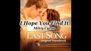 N E W S O N G // Нова песен на Майли от филма The Last Song!! - Hope you find it [ H Q ]