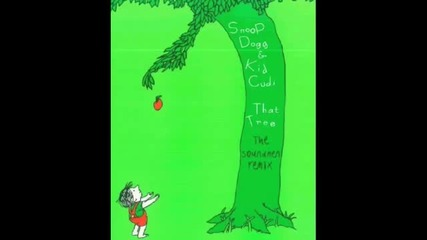 Snoop Dogg feat Kid Cudi - That Tree (the Soundmen Remix)