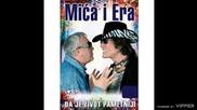 Mica i Era - Cica na kolica - (Audio 2008)