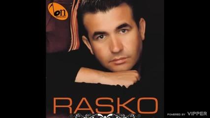 Rasko - Oprosti mi majko - (Audio 2009)
