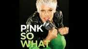 Pink - So What - New