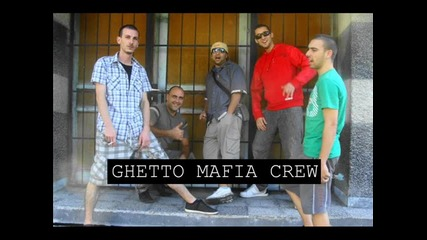 Ghetto Mafia - Gangsta