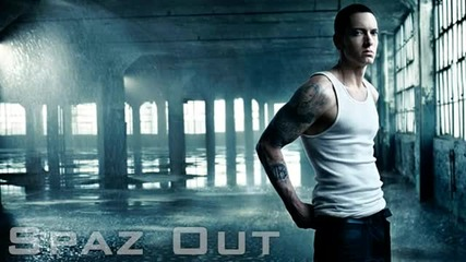 New 2012 - Eminem - Spaz Out