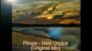 Pirupa New Choice Original Mix
