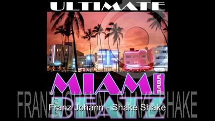 Franz Johann - Shake Shake (original Mix)