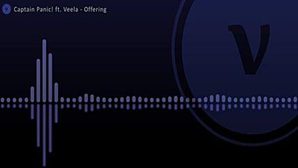 Captain Panic ft. Veela - Offering