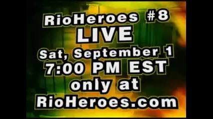 Stone Hands vs Broa - - - Rioheroes Fights