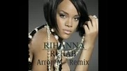 Rihanna - Rehab Official Dance Mix 2009