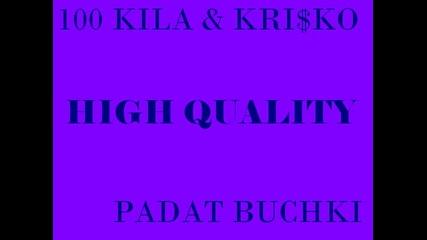 Krisko & 100 Kila - Padat Buchki (HQ)