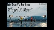 Safri Duo Vs. Barthezz - Played A Move