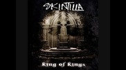 Skintilla - King Of Kings