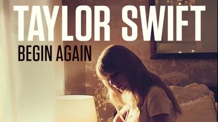Бг Превод! Taylor Swift - Begin Again