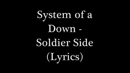 System of a Down - Soldier Side
