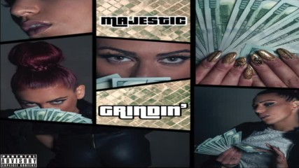 Majestic - Grindin' [audio]