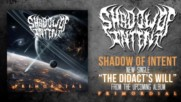 Shadow Of Intent - The Didacts Will Official Stream