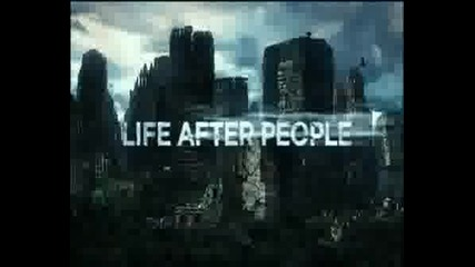 Животът След Хората...
