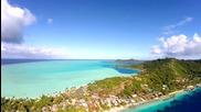 Островите Bora bora Le Moana - заснето от дрон ! 2016