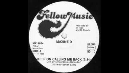 Maxine D - calling me back1985
