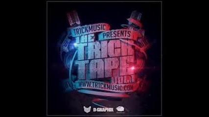 Tr1ckmusic feat. 100 Kila, Dim4ou, Qvkata Dlg, F.o., M.w.p., Hoodini & Varna Sound- Trick Tape