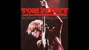 Tom Petty - Last Dance With Mary Jane