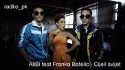 Alibi feat Franka Batelic - Cijeli svijet