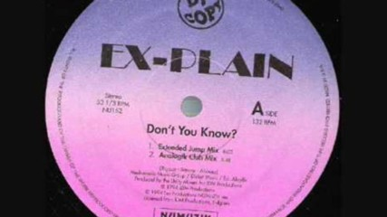 Ex-plain - Dont You Know ( Extended Jump Mix ) ( Eurodance 1994 )