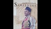 Aleksandar Sarievski - Bog da bie koj prv pocna