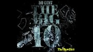 50 Cent - You Took My Heart (the Big 10)