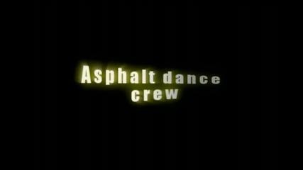 Asphalt dance crew - trailer