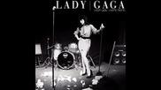 Lady Gaga - Wish you were here