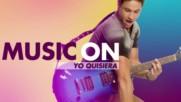 Soy Luna 2 - Запис - Yo Quisiera - Music On + Превод