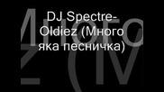 Dj Spectre - Oldiez