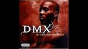 Dmx - Gon Give Itto Ya