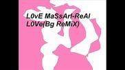 Real L0ve(bg Remix)