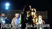 Joker Flow - Zala Za Pushachi (unofficial video)