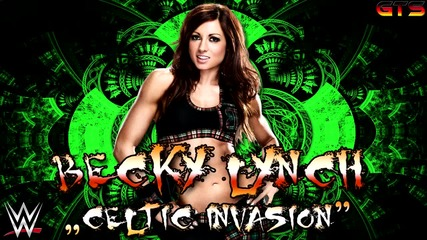 Becky Lynch Theme Song 2014